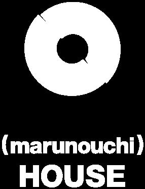 (marunouchi) HOUSE