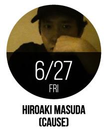 HIROAKI MASUDA [CAUSE]
