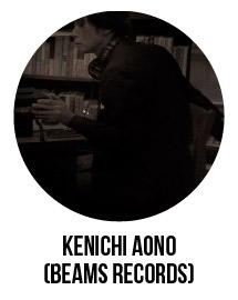 KENICHI AONO(BEAMS RECORDS)