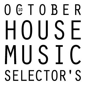 House music selector 39 s 2014 10 marunouchi house for House music 2014