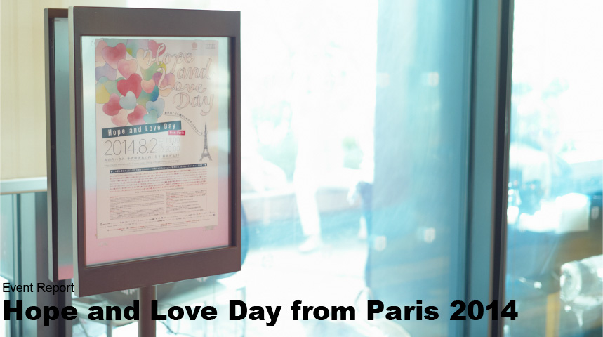 Hope and Love Day from Paris 2014