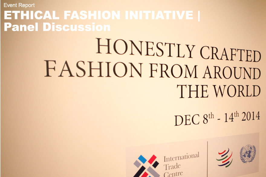 ETHICAL FASHION INITIATIVE | Panel Discussion